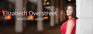 Elizabeth Overstreet Relationship Expert